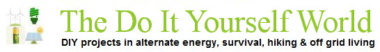 Do It Yourself Projects in alternate energy, survival and off grid living